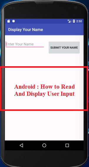 Android Application For Read And Display User Input