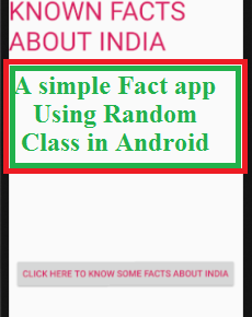A simple Fact app Using Random Class in Android